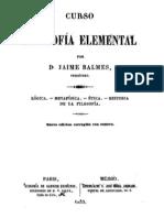 P. Jaime Balmes -- Curso de Filosofia elemental reflexion etica sacerdote  Espana del Siglo XIX.