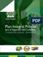 """1 PIPSC - CV LIBRO 1. Plan Integral Policial para la Seguridad del Ciudadano """"CORAZÓN VERDE"""" (PIPSC-CV)"""