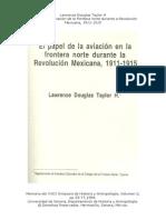 El Papel de La Aviacion en La Frontera Norte Durante La Revolucion, Lawrance Taylor