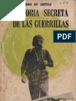 Historia Secreta de Las Guerrillas Gonzalo Ani Castillo