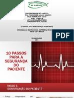 10 PASSOS PARA A SEGURANÇA DO PACIENTE