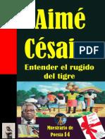 Aime Cesaire - Entender El Rugido Del Tigre