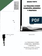 Bruno Forte - La teología como compañía, memoria y profecía