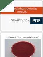 Tomate Exposicion Bromato