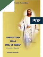 019 Breve Storia Della Vita Gesu' Vol II