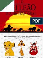 O+Rei+Leao+e+a+Higiene+Oral
