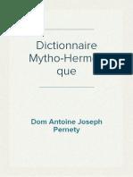 Dom Antoine Joseph Pernety - Dictionnaire Mytho-Hermétique