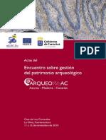 Actas del Encuentro sobre gestión del patrimonio arqueológico, Arqueomac 2010