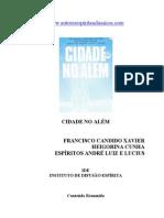Cidade no Além (psicografia Chico Xavier - espíritos André Luiz e Lucius)