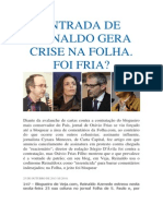 ENTRADA DE REINALDO GERA CRISE NA FOLHA