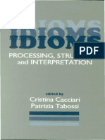 Idioms Processing, Structure and Interpretation - Cristina Cacciari