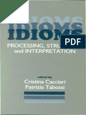 Idioms Processing, Structure and Interpretation - Cristina