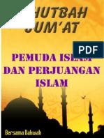 khutbah jum'at 02-pemuda dan perjuangan islam.pdf
