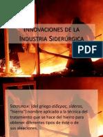 Innovaciones de la Industria Siderúrgica.ppsx