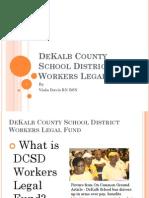 DeKalb County School District Workers Legal Fund PowerPoint Presentation