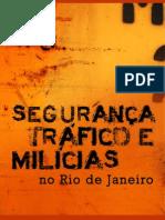 Segurança, Tráfico e Milícias no Rio de Janeiro - Relatório de Milícias completo