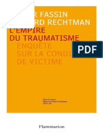 Fassin, Didier and Rechtman, Richard-L'Empire Du Traumatisme_ Enquete Sur La Condition de Victime-Flammarion (2007)