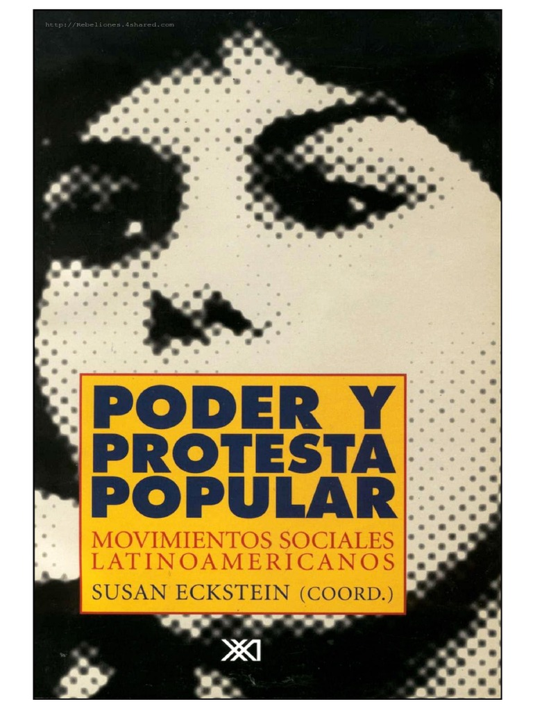 Poder y protesta popular movimientos sociales latinoamericanos varios autores