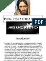 6. Preguntas a Cerca de Jesus