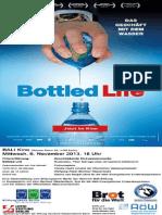 Bottled Life - Filmvorführung und Podiumsdiskussion. 6.11.2013 im Bali-Kino Berlin