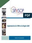 Implantación de la PBN en la región SAM MUL
