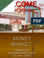 Money Market Bhupendra Pt. Singh Imrt Business School Lucknow