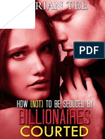 Marian Tee - Courted (How Not to Be Seduced by Billionaires #2)
