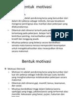 Bentuk  motivasi