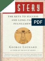 Mastery - The Keys To Success And Long-Term Fulfillment - George Leonard.pdf