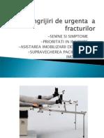 Ingrijiri de Urgenta a Fracturilor