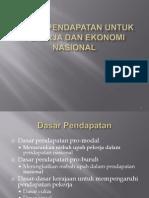 DASAR PENDAPATAN UNTUK PEKERJA DAN EKONOMI NASIONAL -BM - Workers & Income.pptx