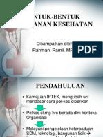 3) Bentuk-bentuk Pelayanan Kesehatan Rr