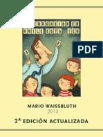 Mario Waissbluth La Educasion Esta Vien 2da Edicion