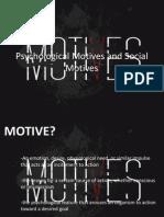 Psychological Motives and Social Motives