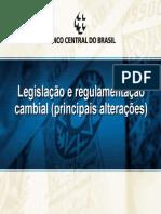 Legislacao e Regulamentacao Cambial(Principais Alteracoes)