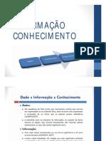 aula - 04 - Dado x Informação x Conhecimento