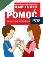 2201_Prva pomoc - pdf za web PRIRUČNIK ZA PRUŽANJE PRVE POMOĆI U DJEČJEM VRTIĆU OK