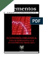 ECONOMÍA ORGÁNICA UNA ALTERNATIVA A LA ECONOMÍA DE MERCADO