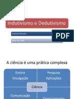 Indutivismo e Dedutivismo