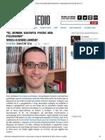 """""""EL HUMOR RACISTA PUEDE SER PELIGROSO"""" _ DEDOMEDIO EL PLACER ES TUYO.pdf"""
