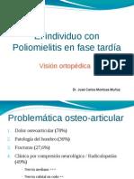 El individuo con Poliomielitis en fase tardía