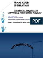DIFFERENTIAL DIAGNOSIS OF STUTTERING FOR FORENSIC PURPOSES/JOURNAL CLUB PRESENTATION/ KUNNAMPALLIL GEJO