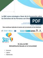 La RBC Como Estrategia a Favor de La Convención sobre Derechos de las Personas Con Discapacidad - Francisco Morales
