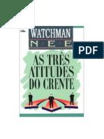 As Tres Atitudes Do Crente
