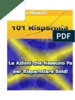 101 Risparmio - Le azioni che nessuno fa per risparmiare soldi.pdf