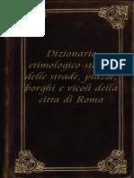 Dizionario etimologico-storico delle strade, piazze, borghi e vicoli della città di Roma (1847).pdf