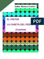 LA CASETA DEL PERRO. EL PINTOR.CUENTOS.