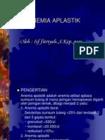 6240086-Anemia-Aplastik.ppt