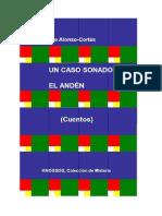 UN CASO SONADO. EL ANDÉN. CUENTOS.