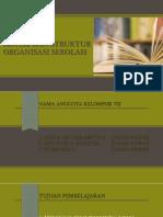 Sistem Dan Struktur Organisasi Sekolah